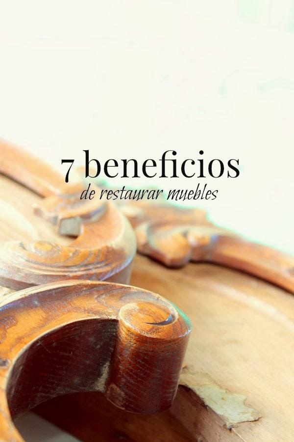 Los 7 beneficios que reporta restaurar muebles