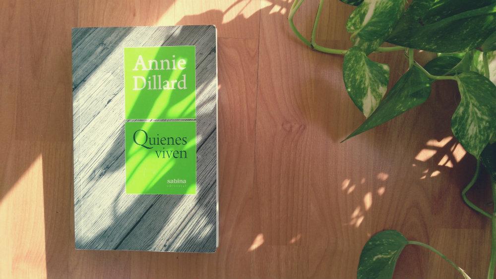 Quienes viven Annie Dillard